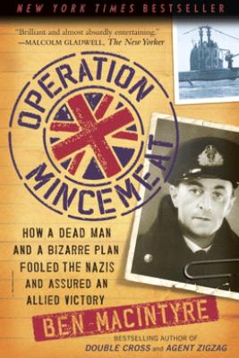 Operation Mincemeat - Ben Macintyre