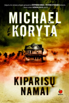 Kiparisų Namai - Michael Koryta pdf download