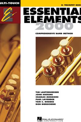 Essential Elements 2000 - Book 1 for Bb Trumpet (Textbook) - Tim Lautzenheiser