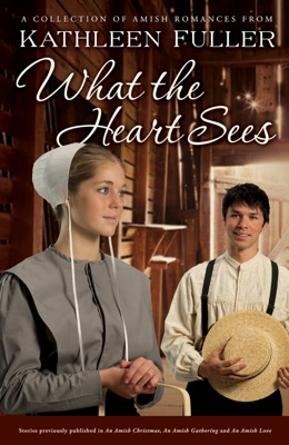 What the Heart Sees - Kathleen Fuller pdf download