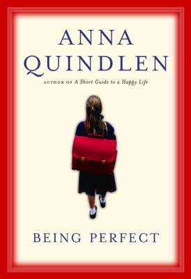 Being Perfect - Anna Quindlen pdf download