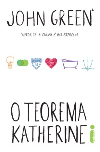 O teorema Katherine - John Green pdf download