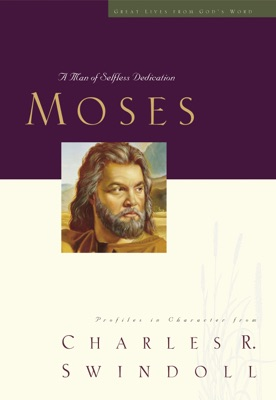 Great Lives: Moses - Charles R. Swindoll pdf download