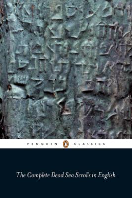 The Complete Dead Sea Scrolls in English (7th Edition) - Geza Vermes