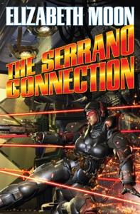 The Serrano Connection - Elizabeth Moon pdf download