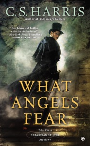 What Angels Fear - C. S. Harris pdf download