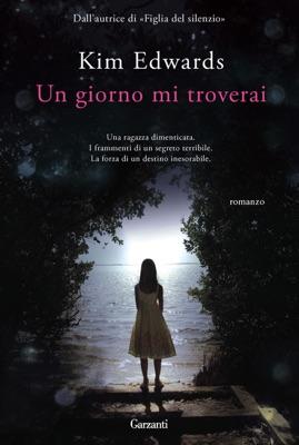 Un giorno mi troverai - Kim Edwards pdf download