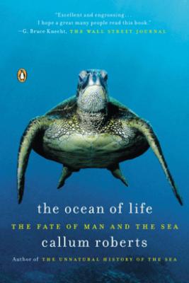 The Ocean of Life - Callum Roberts