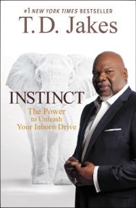 Instinct - T.D. Jakes pdf download