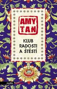 Klub radosti a štěstí - Amy Tan pdf download