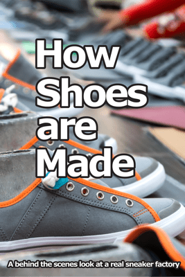 How Shoes Are Made - Wade Motawi