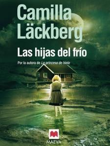 Las hijas del frío - Camilla Läckberg pdf download
