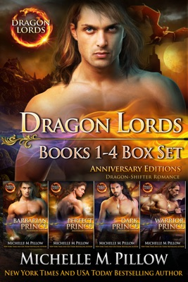Dragon Lords Books 1 - 4 Anniversary Editions - Michelle M. Pillow pdf download