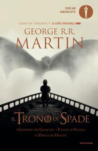 Il trono di spade 5. I guerrieri del ghiaccio, I fuochi di Valyria, La danza dei draghi - George R.R. Martin pdf download
