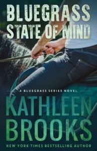 Bluegrass State of Mind - Kathleen Brooks pdf download