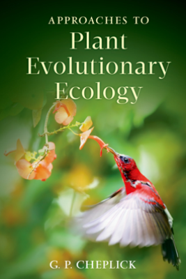 Approaches to Plant Evolutionary Ecology - G.P. Cheplick