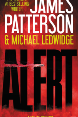 Alert - James Patterson & Michael Ledwidge
