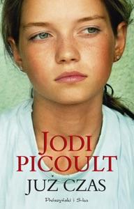 Już czas - Jodi Picoult pdf download