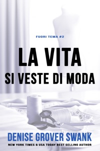 La vita si veste di moda - Denise Grover Swank pdf download