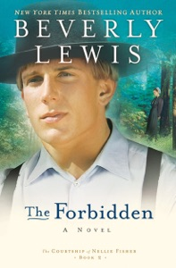 The Forbidden (The Courtship of Nellie Fisher Book #2) - Beverly Lewis pdf download