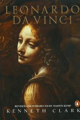 Leonardo Da Vinci - Kenneth Clark & Martin Kemp