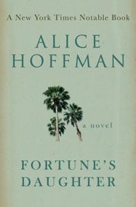 Fortune's Daughter - Alice Hoffman pdf download