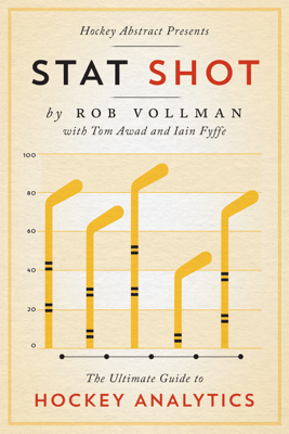 Hockey Abstract Presents... Stat Shot - Rob Vollman, Tom Awad & Iain Fyffe