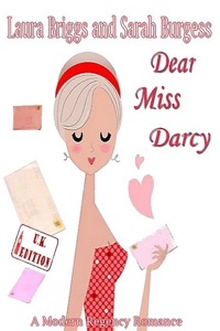 Dear Miss Darcy (The UK Edition) - Laura Briggs & Sarah Burgess pdf download