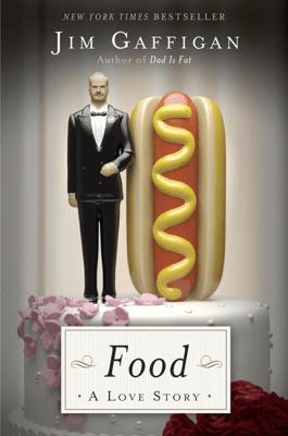Food: A Love Story - Jim Gaffigan pdf download