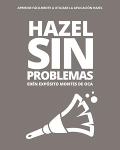 Hazel sin problemas - Edén Expósito Montes de Oca pdf download