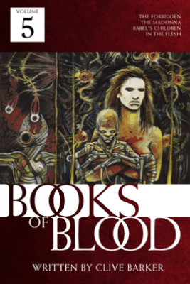 The Books of Blood Volume 5 - Clive Barker