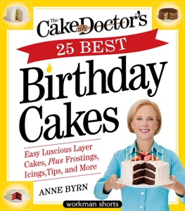 The Cake Mix Doctor's 25 Best Birthday Cakes - Anne Byrn pdf download