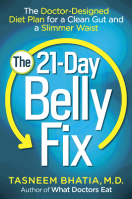 The 21-Day Belly Fix - Dr. Tasneem Bhatia