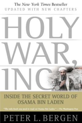 Holy War, Inc. - Peter L. Bergen