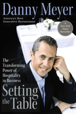 Setting the Table - Danny Meyer