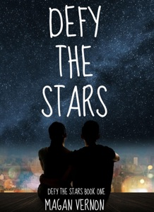 Defy the Stars - Magan Vernon pdf download