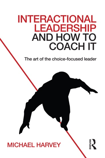 Interactional Leadership and How to Coach It by Michael Harvey PDF Download