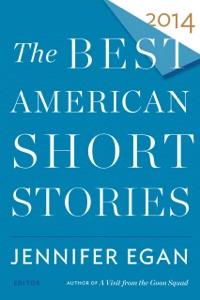 The Best American Short Stories 2014 - Jennifer Egan & Heidi Pitlor pdf download