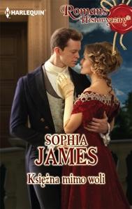 Księżna mimo woli - Sophia James pdf download