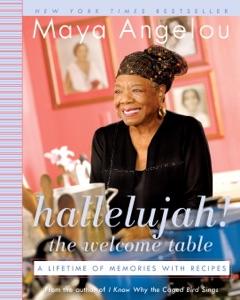 Hallelujah! The Welcome Table - Maya Angelou pdf download