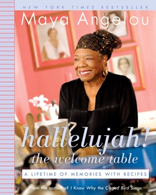 Hallelujah! The Welcome Table - Maya Angelou pdf download