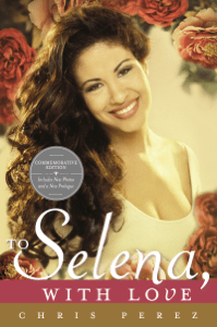 To Selena, with Love - Chris Perez pdf download