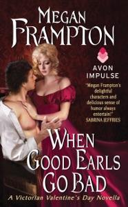 When Good Earls Go Bad - Megan Frampton pdf download