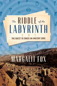 The Riddle of the Labyrinth - Margalit Fox pdf download