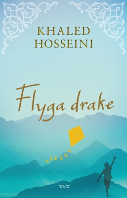 Flyga drake - Khaled Hosseini pdf download