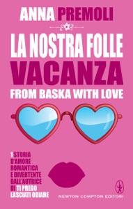 La nostra folle vacanza - Anna Premoli pdf download