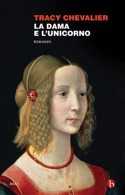 La dama e l'unicorno - Tracy Chevalier pdf download