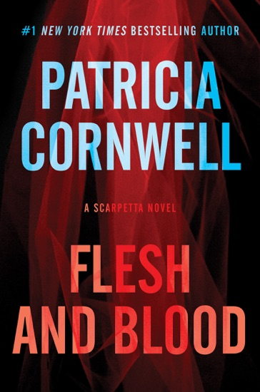 Flesh and Blood - Patricia Cornwell pdf download