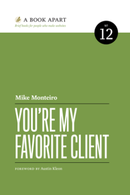 You're My Favorite Client - Mike Monteiro