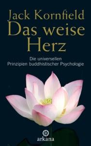 Das weise Herz - Jack Kornfield pdf download